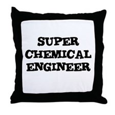 SUPER CHEMICAL ENGINEER  Throw Pillow