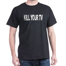 Kill Your TV (L) T-Shirt