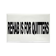 Rehab Is For Quitters (L) Rectangle Magnet