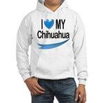 My Chihuahua Hooded Sweatshirt