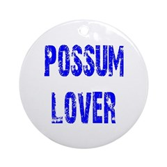 Possum Lover Ornament (Round)