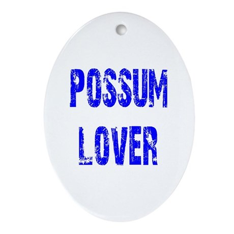 Possum Lover Oval Ornament