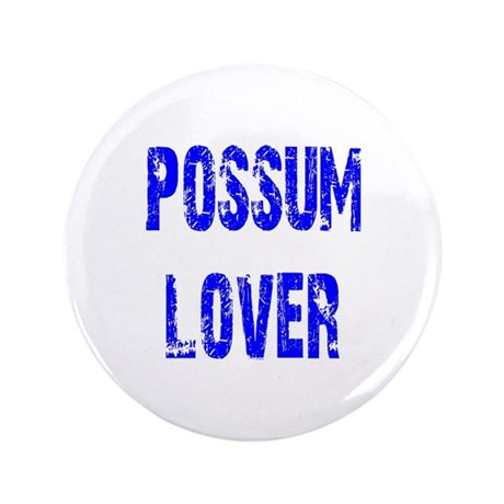 "Possum Lover 3.5"" Button (100 pack)"