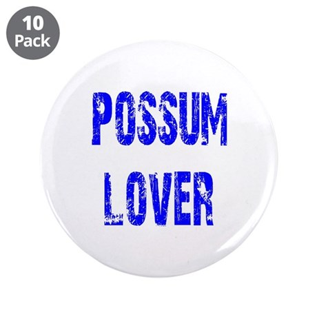"Possum Lover 3.5"" Button (10 pack)"