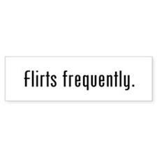 Flirt Bumper Sticker (10 pack)