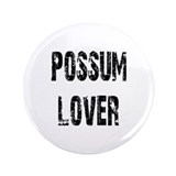 "Possum Lover 3.5"" Button"