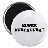 "SUPER BUREAUCRAT 2.25"" Magnet (10 pack)"