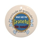 ATTITUDE OF GRATITUDE Ornament (Round)