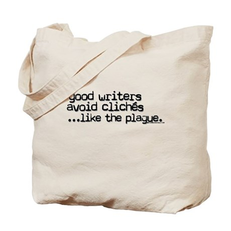 Avoid clichés like the plague Tote Bag