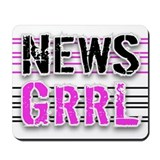 """NEWS GRRL"" Mousepad"