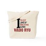 Bleed Sweat Breathe Wado Ryu Tote Bag