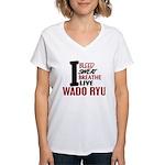 Bleed Sweat Breathe Wado Ryu Women's V-Neck T-Shir
