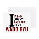 Bleed Sweat Breathe Wado Ryu Greeting Card
