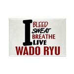 Bleed Sweat Breathe Wado Ryu Rectangle Magnet (10