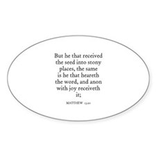 MATTHEW 13:20 Oval Decal