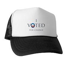 I Voted for Change Trucker Hat