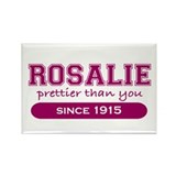 Rosalie, Prettier. Rectangle Magnet
