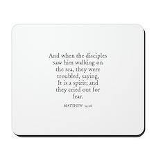 MATTHEW  14:26 Mousepad
