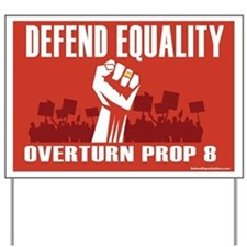 Overturn Prop 8 Yard Sign