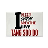 Bleed Sweat Breathe Tang Soo Do Rectangle Magnet
