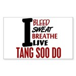 Bleed Sweat Breathe Tang Soo Do Sticker (Rectangle