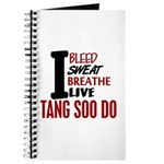 Bleed Sweat Breathe Tang Soo Do Journal
