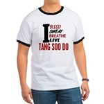 Bleed Sweat Breathe Tang Soo Do Ringer T