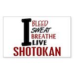Bleed Sweat Breathe Shotokan Rectangle Sticker