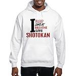 Bleed Sweat Breathe Shotokan Hooded Sweatshirt