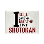 Bleed Sweat Breathe Shotokan Rectangle Magnet (10