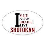 Bleed Sweat Breathe Shotokan Oval Sticker (10 pk)