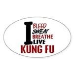 Bleed Sweat Breathe Kung Fu Oval Sticker