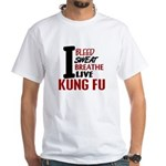 Bleed Sweat Breathe Kung Fu White T-Shirt