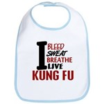 Bleed Sweat Breathe Kung Fu Bib