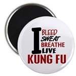 Bleed Sweat Breathe Kung Fu Magnet