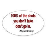 Wayne Gretzky quote Oval Decal