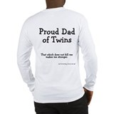 Proud Dad of Twins - Stronger Long Sleeve T-Shirt