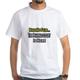 """No Fear...Pharmacologist"" Shirt"