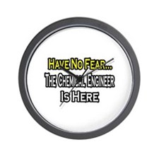 """No Fear, Chemical Engineer"" Wall Clock"