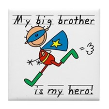 Big Brother My Hero Tile Coaster