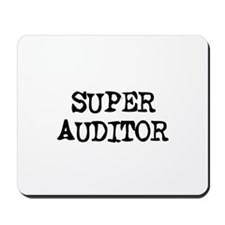 SUPER AUDITOR  Mousepad