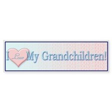 I Love My Grandchildren! Bumper Bumper Sticker