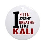 Bleed Sweat Breathe Kali Ornament (Round)