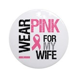 I Wear Pink Wife Ornament (Round)