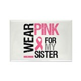 I Wear Pink Sister Rectangle Magnet