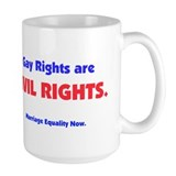 Gay Rights are Civil Rights Mug