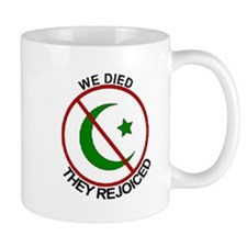 Coffee Mug Anti Jihad - We Died They Rejoiced