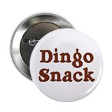 "Dingo Snack 2.25"" Button"