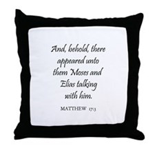 MATTHEW  17:3 Throw Pillow