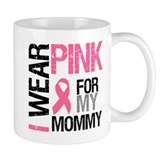 I Wear Pink (Mommy) Mug